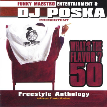 Dj Poska - What's the Flavor? 50 (Explicit)