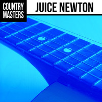 Juice Newton - Country Masters: Juice Newton