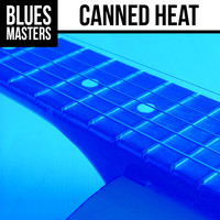 Canned Heat - Blues Masters: Canned Heat