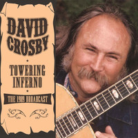 David Crosby - Towering Inferno (Live)