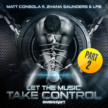 Matt Consola - Let the Music Take Control (Part 2)