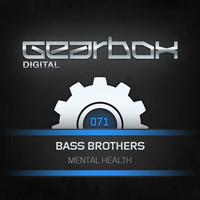 Bass Brothers - Mental Health
