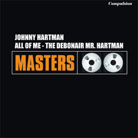 Johnny Hartman - All of Me - The Debonair Mr. Hartman