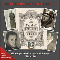 Beniamino Gigli - The Beniamino Gigli Collection, Vol. 3 (Verdi Arias & Scenes) [Remastered 2014]