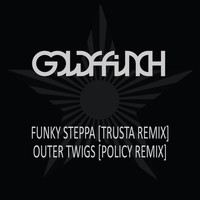 GoldFFinch - Funky Steppa (Trusta Remix) / Outer Twigs (Policy Remix)