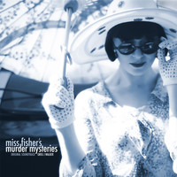 Greg J Walker - Miss Fisher's Murder Mysteries - Original Soundtrack