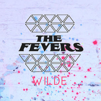 The Fevers - Wilde