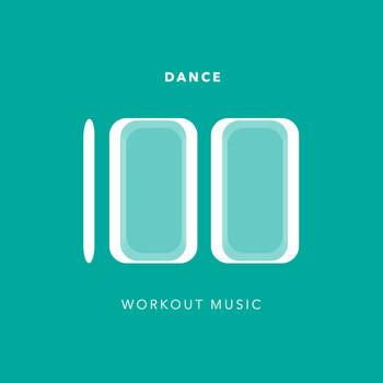 Various Artists - 100 Dance Workout Music