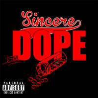 Sincere - Dope