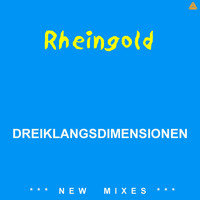 Rheingold - DREIKLANGSDIMENSIONEN(New Mixes)