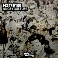 Destroyer - Angryculture