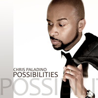 Chris Paladino - Possibilities