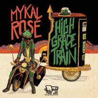 Mykal Rose - High Grade Train
