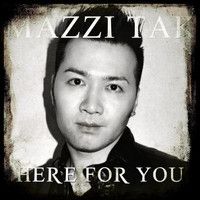 Mazzi Tak - Here for You