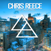 Chris Reece - Keep On Doing