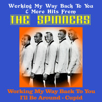 The Spinners - Working My Way Back to You & More Hits from the Spinners