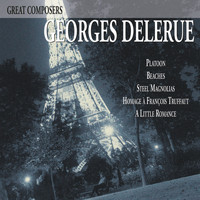 Georges Delerue - Great Composers: Georges Delerue