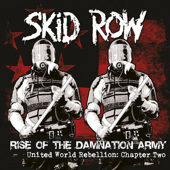 Skid Row - Chapter Two - Rise of the Damnation Army