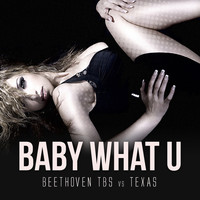 Beethoven tbs - Baby What U