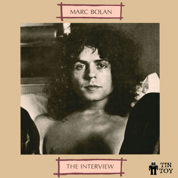 Marc Bolan - The Interview