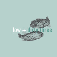 Low + Dirty Three - In The Fishtank 7