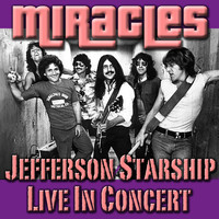 Jefferson Starship - Miracles- Jeffersom Starship Live In Concert