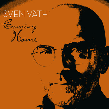 Sven Väth - Coming Home By Sven Väth