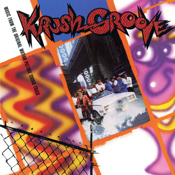 Various Artists - Krush Groove - Music from the Original Motion Picture