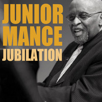 Junior Mance - Jubilation