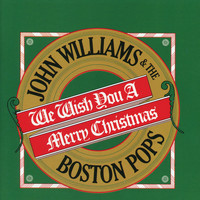 The Boston Pops Orchestra - We Wish You A Merry Christmas