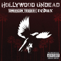 Hollywood Undead - American Tragedy Redux (Explicit)