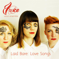 Juice - Laid Bare: Love Songs