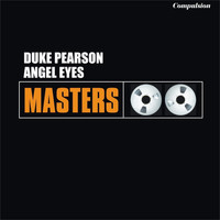 Duke Pearson - Angel Eyes