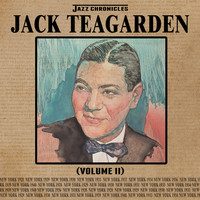 Jack Teagarden - Jazz Chronicles: Jack Teagarden, Vol. 2