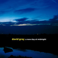 David Gray - A New Day at Midnight