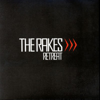 The Rakes - Retreat EP