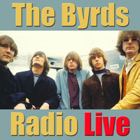 The Byrds - The Byrds Radio Live