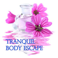 Chakra's Dream - Tranquil Body Escapes