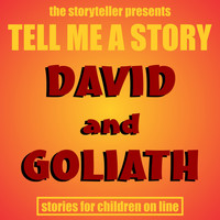 The Storyteller - Tell Me a Story: David & Goliath