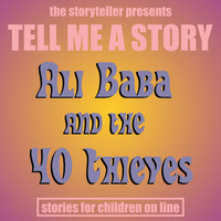 The Storyteller - Tell Me a Story: Ali Baba & The Forty Thieves