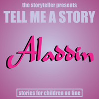 The Storyteller - Tell Me a Story: Aladdin