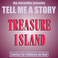The Storyteller - Tell Me a Story: Treasure Island