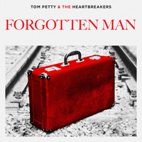 Tom Petty & The Heartbreakers - Forgotten Man