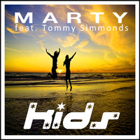 MARTY feat. Tommy Simmonds - Kids