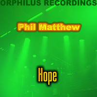 Phil Matthew - Hope
