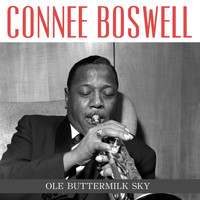 Connee Boswell - Ole Buttermilk Sky