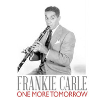 Frankie Carle - One More Tomorrow