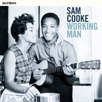 Sam Cooke - Working Man