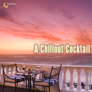Various Artists - A Chillout Cocktail