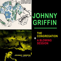 Johnny Griffin - The Congregation + a Blowing Session